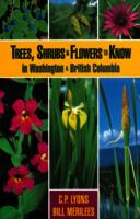 Trees, shrubs & flowers to know in British Columbia and Washington.